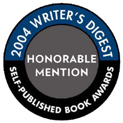 The Slate Roof Bible receives the 2004 Writers Digest Self-Published Book Award - Honorable Mention